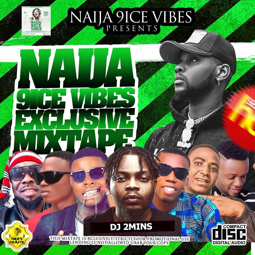 [Music] Naija9iceVibes Exclusive Mixtape - By Dj 2mins ...
